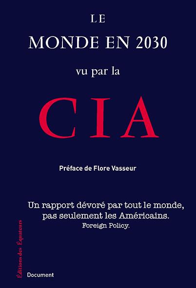 Le monde en 2030 selon la CIA (Préface)