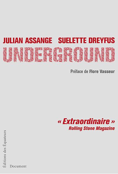 Underground de Julian Assange (Préface)